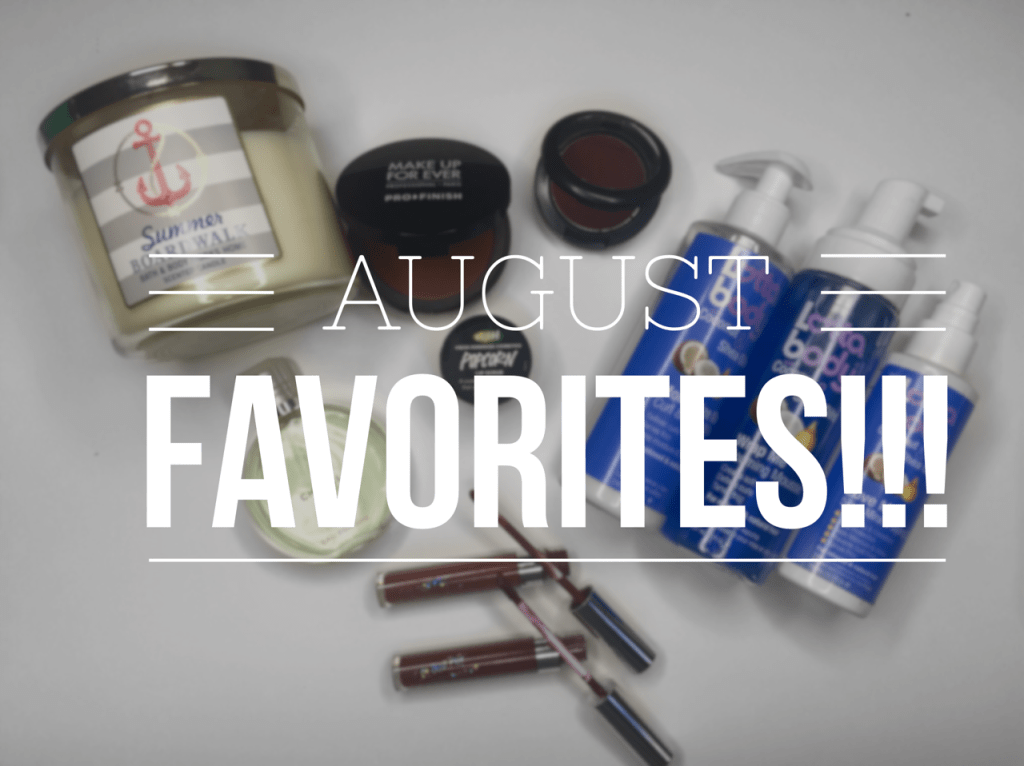 August FAvorites, Beauty FAvorites, MAC Cosmetics, Chanel, Chanel Chance, Lotta Body, Bath and Body Works, ColourPop, Ultra Matte Lips, Lush, Lip Scrub, Film Noir Blush, Makeup Forever, Makeup Forever Pro Finish, Beauty Blogger, Women of Color, Makeup for Women of Color, Lifestyle Blog, Lifestyle Blogger