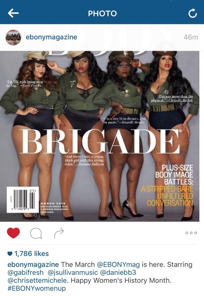 Body Positivity, Ebony Magazine, Body Brigade, Plus Size, Lifestyle, Body image, GabiFresh, Jazmine Sullivan, Chrisette Michele, Danielle Brooks, Women of Color, Plus Size Celebrities