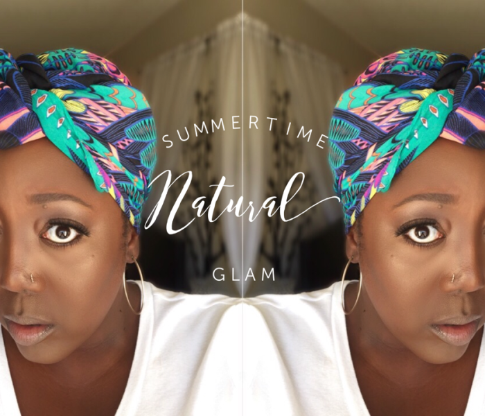 Summertime Natural Glam