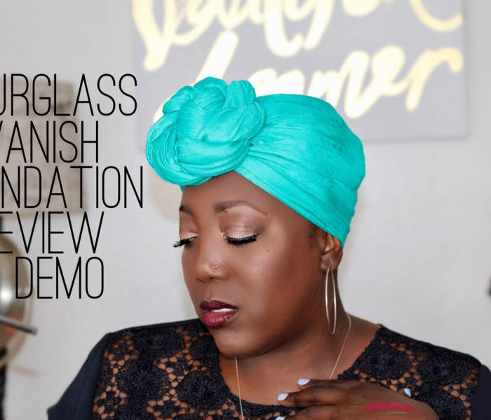 Hourglass Vanish Foundation Review & Demo