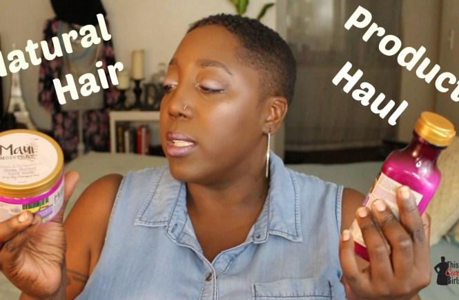 Natural Hair Haul, Natural Hair Products, Natural Hair Styling Aids, Shea Moisture, Maui Moisture, OGX, Dove, Aussie, Garnier Whole Blends, Natural Hair, 4C hair, Wash n Go, TWA, Conditioner, Hair Masks, Defining Cream, Styling Milk, This Curvy Girls Life