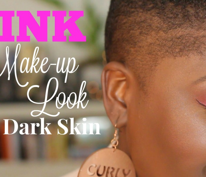 YouTube // Pink Makeup Look for Dark Skin