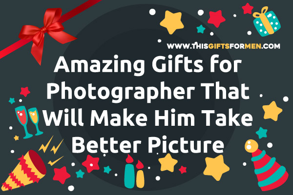 best-gifts-for-photographer