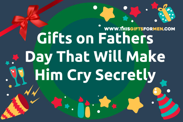 best-gifts-on-fathers-day
