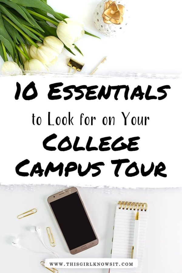 Campus tours are a great way to learn more about the college, the academics, and the campus culture. But do you know everything to look for? This post details the 10 essentials to look for on your college campus tour. #college #university #campus #highschool #student