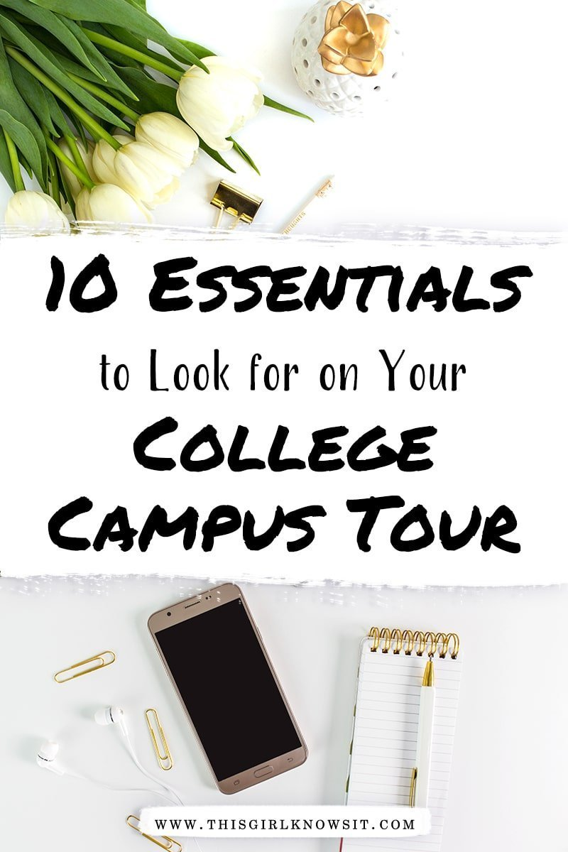 Top 10 Things To Look For on Your Campus Tour