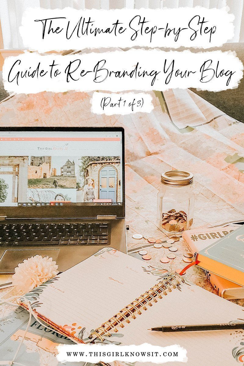 The Ultimate Step-by-Step Guide to Re-Branding Your Blog (Part 1)