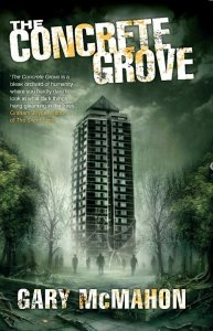 The Concrete Grove by Gary McMahon