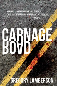 Carnage Road by Greg Lamberson