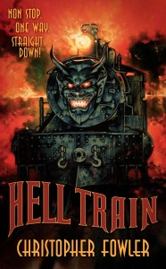 Hell Train by Christopher Fowler