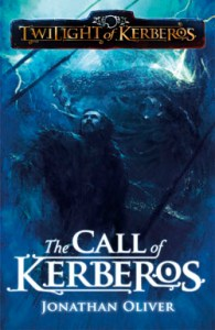 The Call of Kerberos by Jonathan Oliver