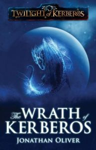 The Wrath of Kerberos by Jonathan Oliver