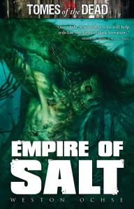 Empire of Salt by Weston Ochse