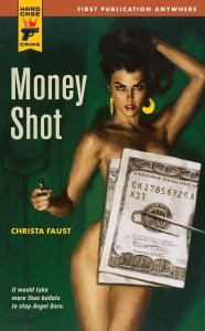 Money Shot by Christa Faust