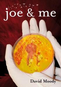 Joe & Me by David Moody