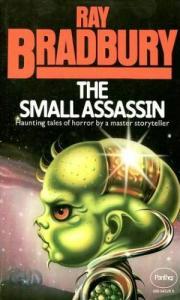 The Small Assassin by Ray Bradbury