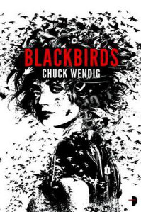 Image result for blackbirds by chuck wendig