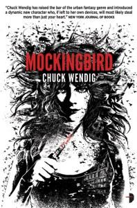 Mockingbird by Chuck Wendig