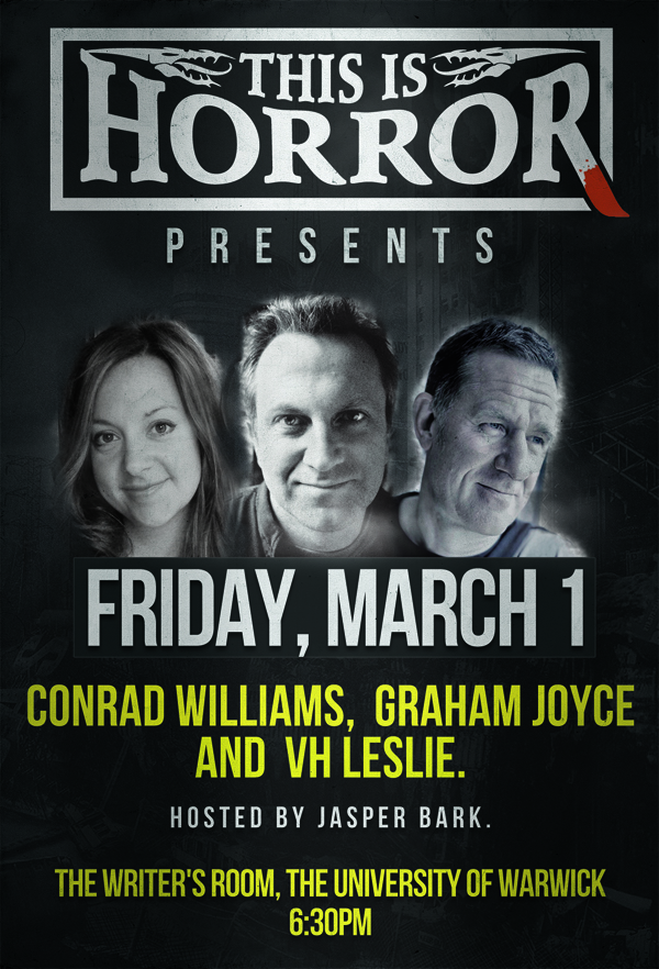 Conrad Williams, Graham Joyce and VH Leslie This Is Horror Live