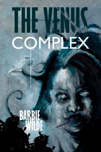 The Venus Complex by Barbie Wilde