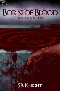 Born of Blood by SB Knight