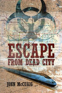 Escape From Dead City  by John McCuaig