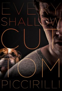 Every Shallow Cut by Tom Piccirilli