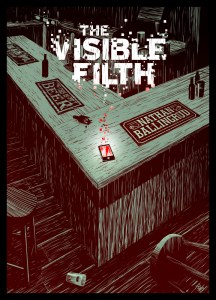 The Visible Filth by Nathan Ballingrud. Cover art by Pye Parr