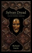 Sylvan Dread by Richard Gavin cver