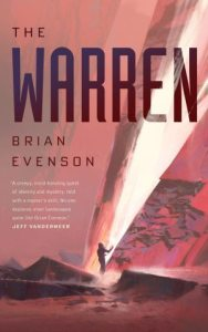 The Warren by Brian Evenson