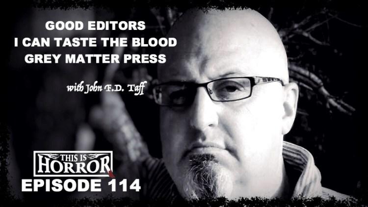 John F D Taff Podcast 114