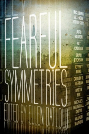 Fearful Symmetries, edited by Ellen Datlow - cover