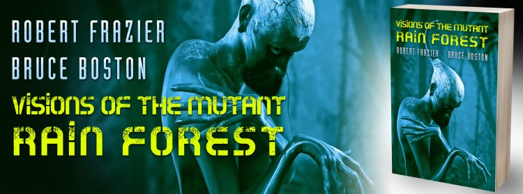 Visions of the mutant rain forest banner 1