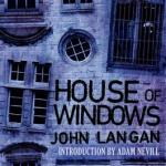 House of Windows by John Langan