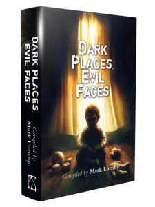 Dark Places Evil Faces