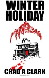 Winter Holiday by Chad A. Clark - cover