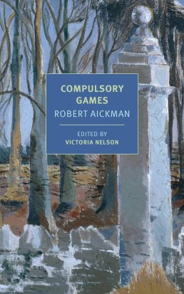 Compulsory Games by Robert Aickman - cover