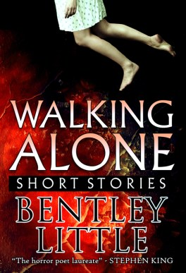 Walking Alone by Bentley Little - cover