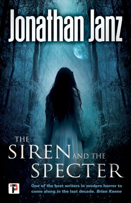 The Siren and the Specter by Jonathan Janz -cover