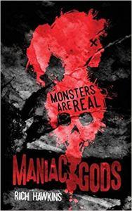 Maniac Gods by Rich Hawkins - cover