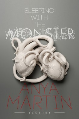 Sleeping With the Monster by Anya Martin - cover