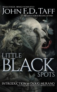 Little Black Spots by John FD Taff - cover
