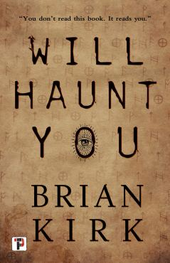Will Haunt You by Brain Kirk - cover