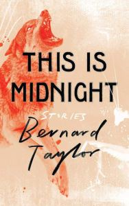 This is Midnight- Stories by Bernard Taylor - cover