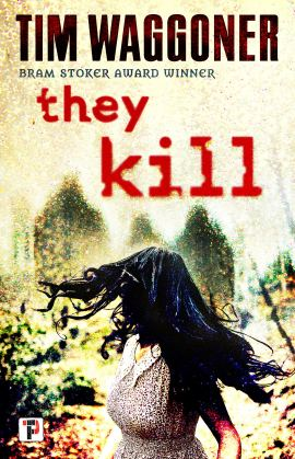 They Kill by Tim Waggoner - cover