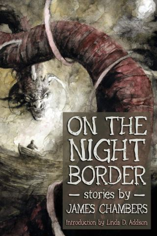 On the Night Border by James Chambers
