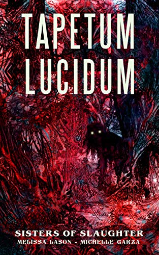 Tapetum Lucidum by Melissa Lason and Michelle Garza - cover