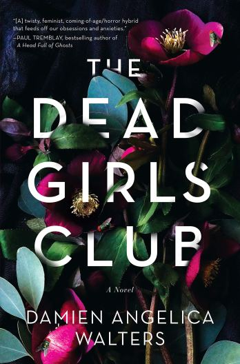 The Dead Girls Club by Damien Angelica Walters - cover