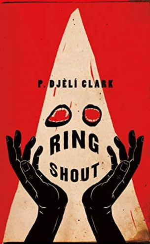 Ring Shout by P. Djèlí Clark - cover