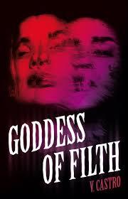 Goddess of Filth by V. Castro - cover